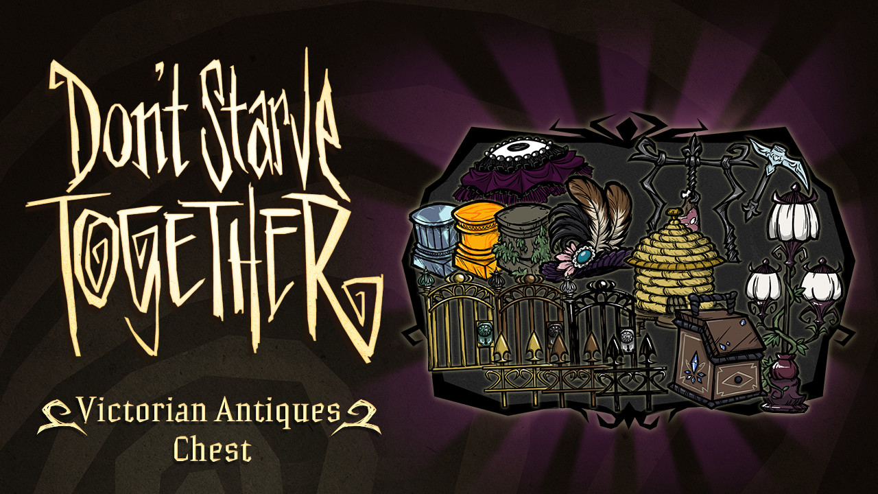 Don't Starve Together: Victorian Antiques Chest